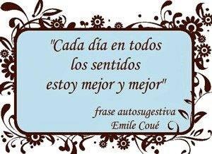 Emilie Coue Frase